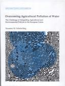 Cover of: Overcoming agricultural pollution of water | Susanne M. Scheierling