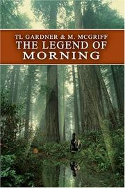 Cover of: The Legend of Morning | Michelle McGriff