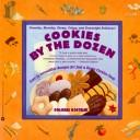 Cover of: Cookies by the dozen | Dolores Kostelni