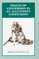 Cover of: Images of conversion in St. Augustine