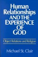 Cover of: Human Relationships and the Experience of God