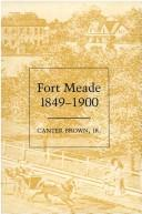 Cover of: Fort Meade, 1849-1900