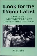 Cover of: Look for the union label