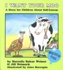 Cover of: I want your moo