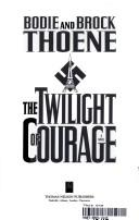 Cover of: The twilight of courage