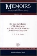 Cover of: On the correlation of multiplicative and the sum of additive arithmetic functions | P. D. T. A. Elliott
