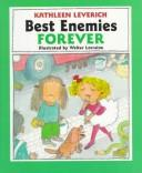 Cover of: Best Enemies Forever