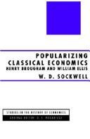 Cover of: Popularizing classical economics | W. D. Sockwell