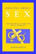 Cover of: Arguing about sex