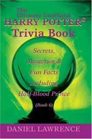 Cover of: The Ultimate Unofficial Harry Potter® Trivia Book