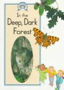 Cover of: In the deep, dark forest