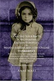 Cover of: Tracing Your Baltic, Scandinavian, Eastern European, & Middle Eastern Ancestry Online | Anne Hart
