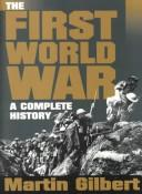 Cover of: The First World War: a complete history