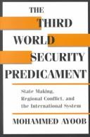 Cover of: The Third World security predicament