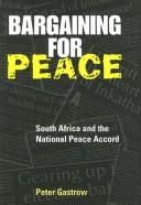 Bargaining for peace by Peter Gastrow