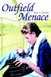 Cover of: Outfield Menace by Mark A. Roeder