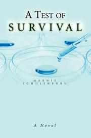 Cover of: A Test of Survival | Marnie Schulenburg