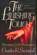 Cover of: The finishing touch | Charles R. Swindoll