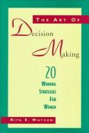 Cover of: The art of decision making