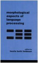 Cover of: Morphological aspects of language processing |