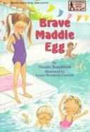 Cover of: Brave Maddie Egg