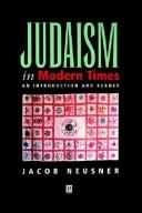 Cover of: Judaism in modern times | Jacob Neusner