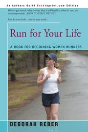 Cover of: Run for Your Life: A Book for Beginning Women Runners