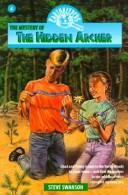 Cover of: The mystery of the hidden archer | Steve Swanson