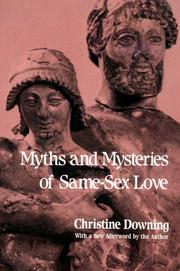 Cover of: Myths and Mysteries of Same-Sex Love | Christine Downing