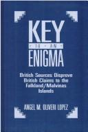 Cover of: Key to an enigma | Angel M. Oliveri LoМЃpez
