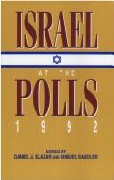 Cover of: Israel at the polls, 1992