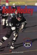 Cover of: Roller hockey