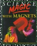 Science magic with magnets by Chris Oxlade