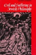 Cover of: Evil and suffering in Jewish philosophy | Oliver Leaman