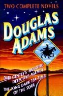 Cover of: Two complete novels | Douglas Adams