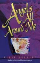 Cover of: Angels all around me