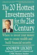 Cover of: The 20 hottest investments for the 21st century