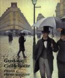 Cover of: Gustave Caillebotte, urban impressionist