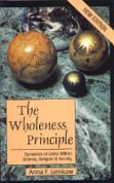 The wholeness principle by Anna F. Lemkow