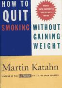Cover of: How to quit smoking without gaining weight