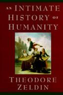 Cover of: An Intimate History of Humanity