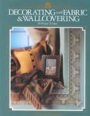 Cover of: Decorating with fabric & wallcovering |