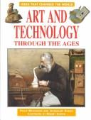 Cover of: Art and technology through the ages