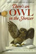 Cover of: There's an Owl in the Shower