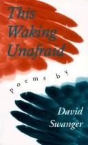 Cover of: This waking unafraid