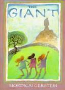 Cover of: The giant | Mordicai Gerstein