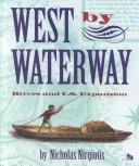 Cover of: West by waterway