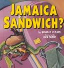 Cover of: Jamaica sandwich?