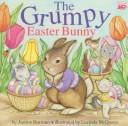 Cover of: The Grumpy Easter Bunny
