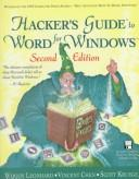 Cover of: Hacker's guide to Word for Windows
